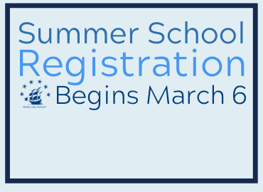 Summer School Registration Begins March 6.