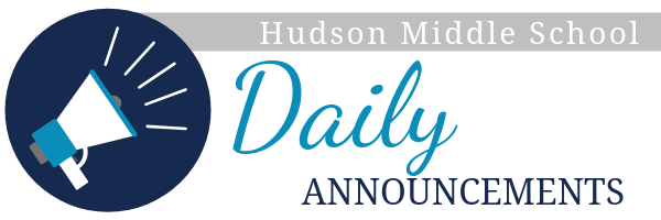 Hudson Middle School Daily Announcments